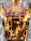 "Poster, ""You Don't Have to Burn Books...,"" Banned Books Week"